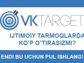 Internetda eng oson pul topish yo'llari VKtarget.Ru sayti orqali kuniga 100 rubl ishlash logo