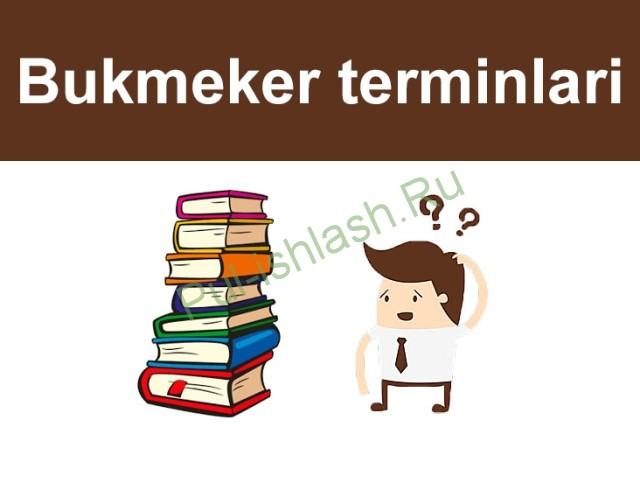 Bukmeker va totalizator terminlari